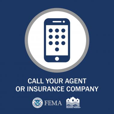 Call Your Agent or Insurance Company